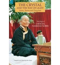 The Crystal and the Way of Light - Namkhai Norbu