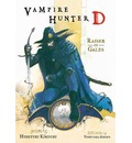 Vampire Hunter D Volume 2: Raiser of Gales: Raiser of Gales Volume 2 - Hideyuki Kikuchi
