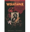 Witchfinder Volume 1: In the Service of Angels - Mike Mignola