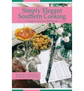 Simply Elegant Southern Cooking - Claudine Shannon McDonald
