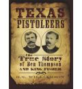 Texas Pistoleers: - G R Williamson