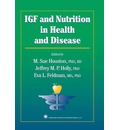 IGF and Nutrition in Health and Disease - M. Sue Houston