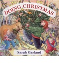 Doing Christmas - Sarah Garland