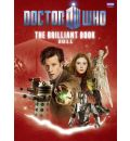 The Brilliant Book of Doctor Who 2011 - Clayton Hickman