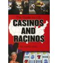 The Complete Guide to U.S. Casinos and Racinos - Richard Eng