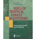 Soils of Tropical Forest Ecosystems - Andreas Schulte