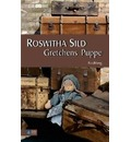 Gretchens Puppe - Roswitha Sild