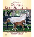 Manual of Equine Reproduction - Steven P. Brinsko