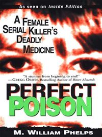 Perfect Poison - M. W. Phelps