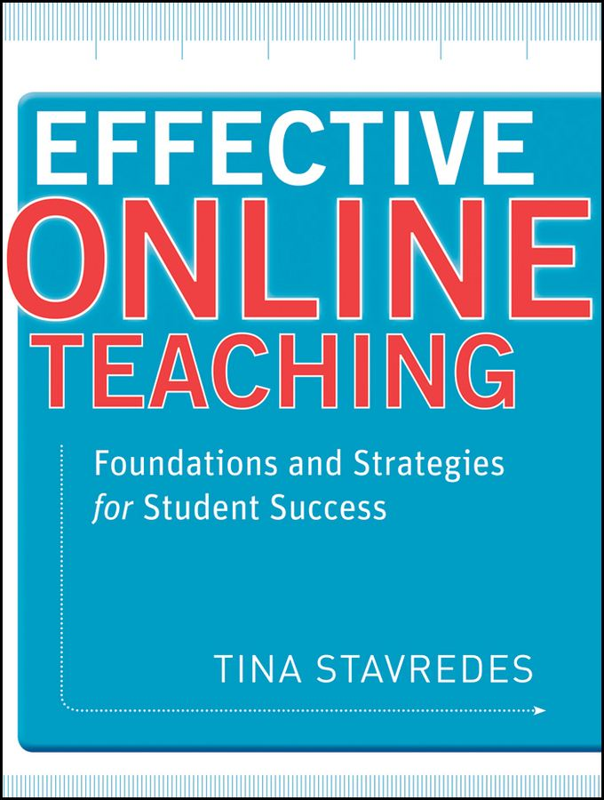 Effective Online Teaching: Foundations and Strategies for Student Success - Jossey-Bass