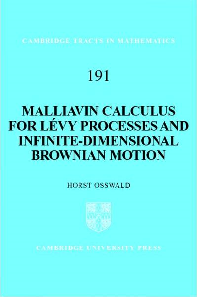 Malliavin Calculus for Levy Processes and Infinite-Dimensional Brownian Motion - Cambridge University Press