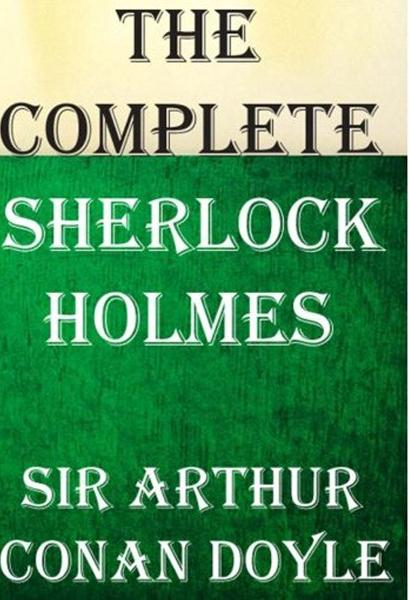 Sherlock Holmes: The Complete Novels and Stories Vol 1 - Bighouse-pub