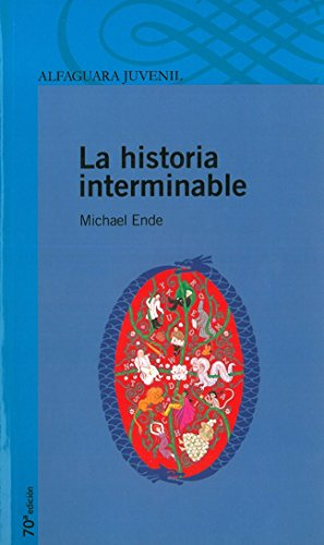 La Historia Interminable (Spanish Edition) - Michael Ende