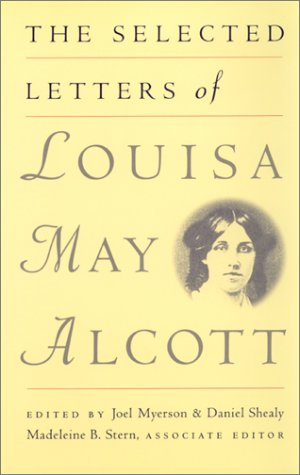 Selected Letters of Louisa May Alcott - Louisa May Alcott
