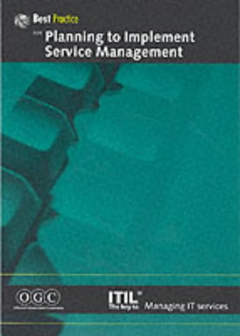 Planning to Implement Service Management (IT Infrastructure Library) - Ogc
