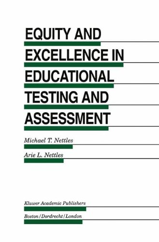 Equity and Excellence in Educational Testing and Assessment (Evaluation in Education and Human Services) - Michael T. Nettles; Arie L. Nettles