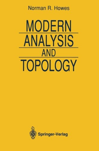 Modern Analysis and Topology (Universitext) - Norman R. Howes