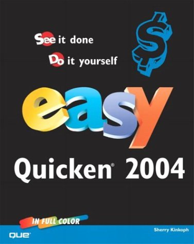 Easy Quicken 2004 - Sherry Kinkoph Gunter
