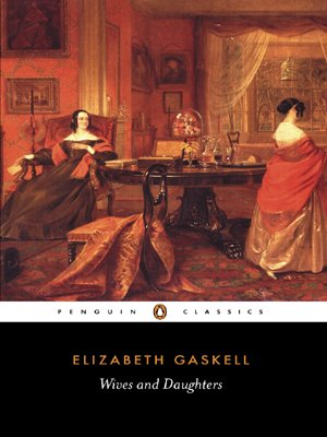 Wives and Daughters (Penguin Classics) - Elizabeth Gaskell