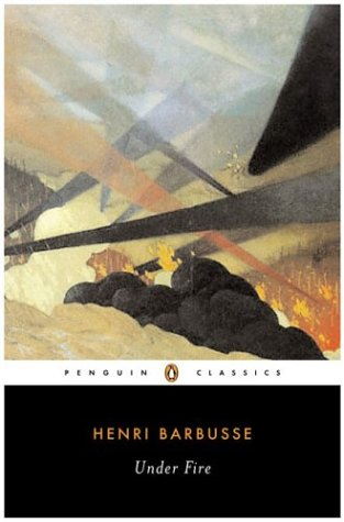 Under Fire (Penguin Classics) - Henri Barbusse