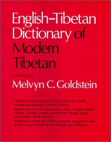 English-Tibetan Dictionary of Modern Tibetan - Melvyn C. Goldstein
