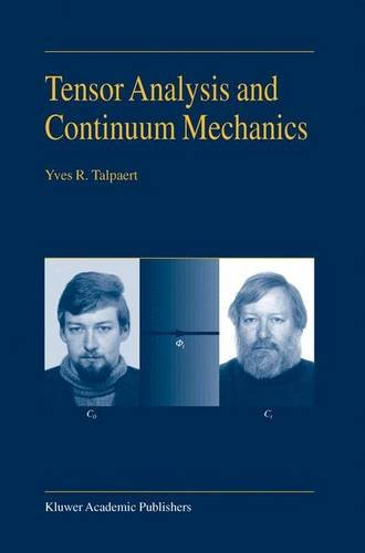 Tensor Analysis and Continuum Mechanics - Y.R. Talpaert