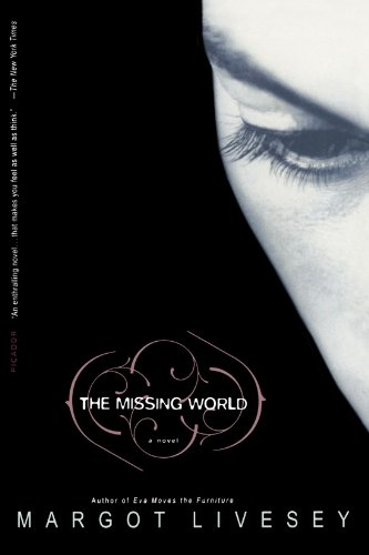 The Missing World: A Novel - Margot Livesey