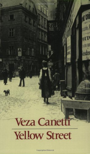 Yellow Street: A Novel in Five Scenes - Veza Canetti