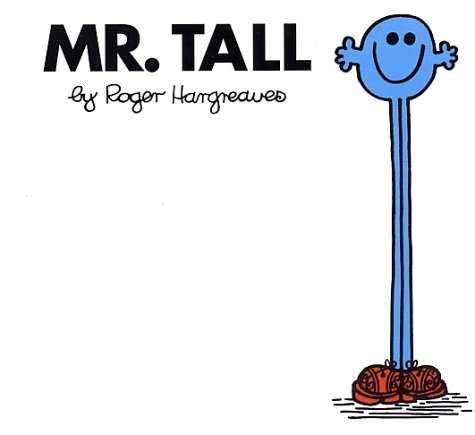 Mr. Tall (Mr. Men and Little Miss) - Roger Hargreaves