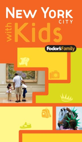 Fodor's Family New York City with Kids, 1st Edition (Travel Guide) - Fodor's
