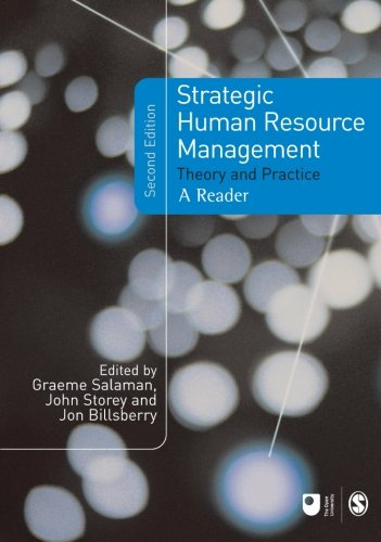 Strategic Human Resource Management: Theory and Practice (Published in association with The Open University) - Graeme Salaman; John Storey; Jon Billsberry