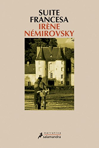 Suite francesa/ French Suite (Narrativa) (Spanish Edition) - Irene Nemirovsky