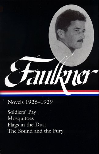 William Faulkner: Novels 1926-1929 - William Faulkner