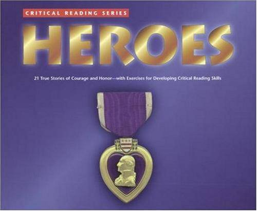 Critical Reading Series: Heroes - Glencoe/ McGraw-Hill - Jamestown Education