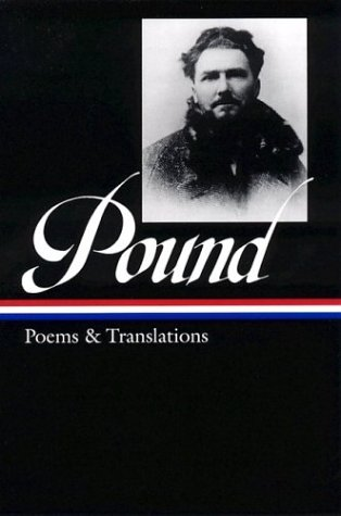 Ezra Pound: Poems and Translations (Library of America) - Ezra Pound
