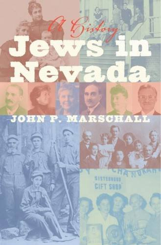 Jews in Nevada: A History (Shepperson Series in Nevada History) - John P. Marschall