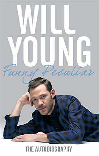Funny Peculiar: The Autobiography - Will Young