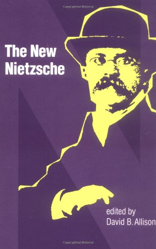 The New Nietzsche: Contemporary Styles of Interpretation - David Allison