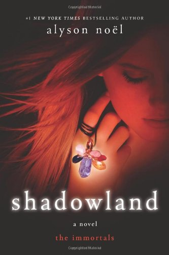 Shadowland (The Immortals, Book 3) - Alyson No?l