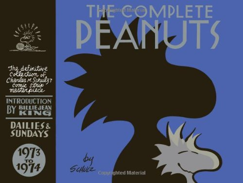 The Complete Peanuts Volume 12: 1973-1974 - Charles M. Schulz