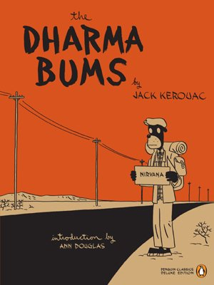 The Dharma Bums (Penguin Classics Deluxe Edition) - Jack Kerouac