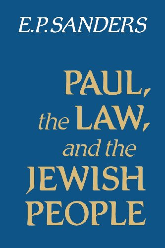 Paul, the Law, and the Jewish People - E. P. Sanders