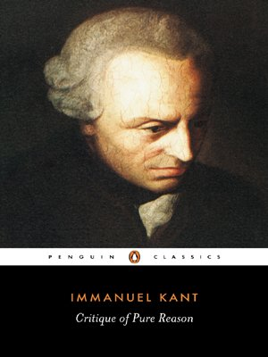 Critique of Pure Reason (Penguin Classics) - Immanuel Kant
