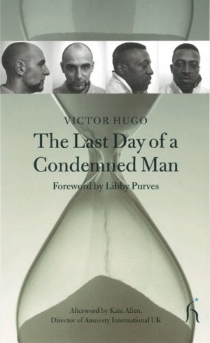 The Last Day of a Condemned Man (Hesperus Classics) - Victor Hugo