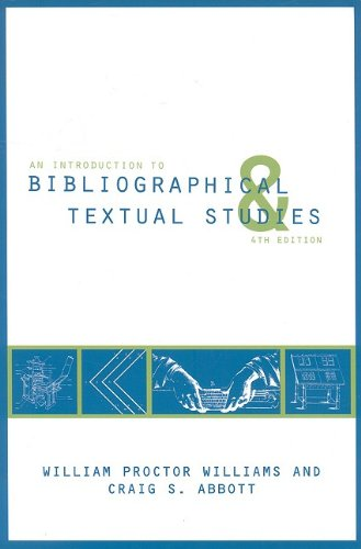An Introduction to Bibliographical and Textual Studies - Craig S. Abbott