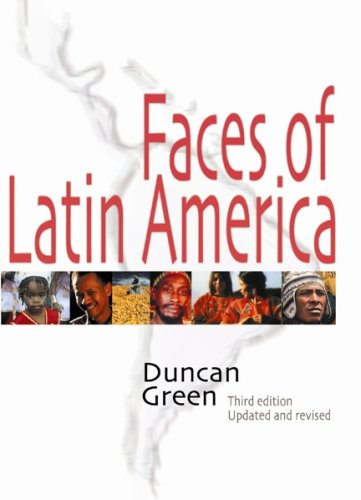 Faces of Latin America - Duncan Green