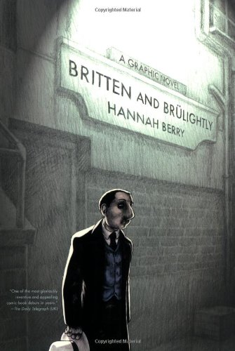 Britten and Br?lightly - Hannah Berry