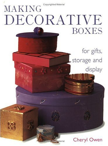 Making Decorative Boxes - Cheryl Owen