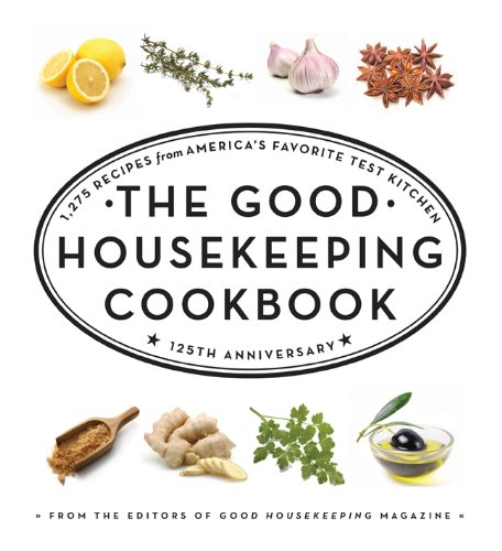 The Good Housekeeping Cookbook: 1,275 Recipes from America's Favorite Test Kitchen (Good Housekeeping Cookbooks) - From the Editors of Good Housekeeping, Susan Westmoreland