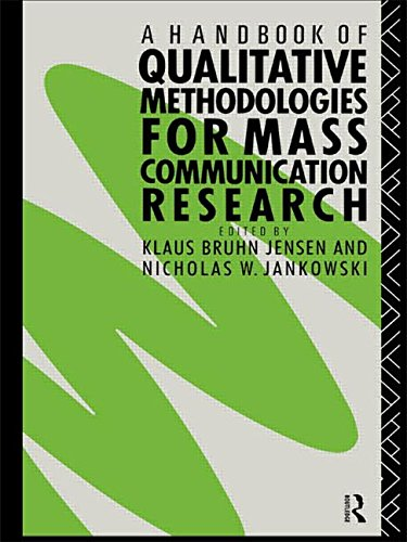 A Handbook of Qualitative Methodologies for Mass Communication Research (Anthropoloy) - Nicholas W. Jankowski; Klaus Bruhn Jensen